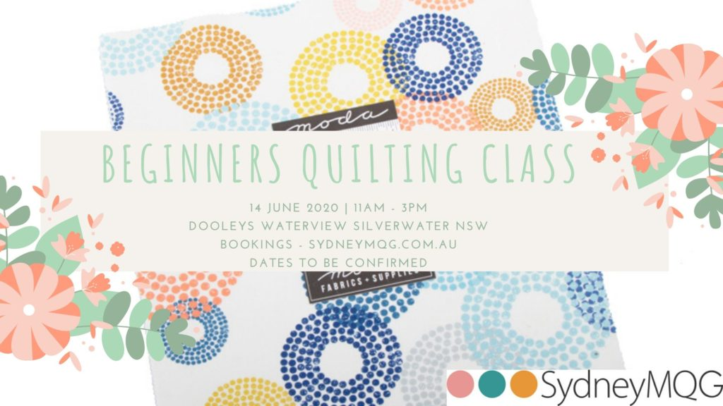 Sydney Modern Quilt Guild 2020 Beginner's Quilting Classes - 14th June